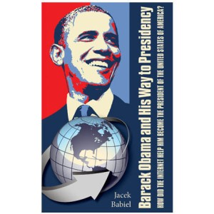 Barack Obama and his way to presidency. How did the internet help him become the president of the United States of America?